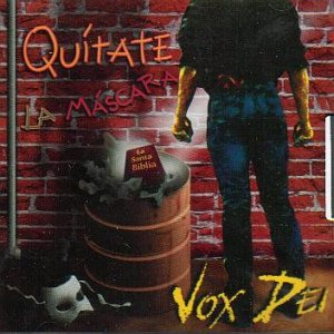 Vox Dei - Quitate la Mascara cover art