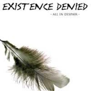 Existence Denied - All in Despair cover art