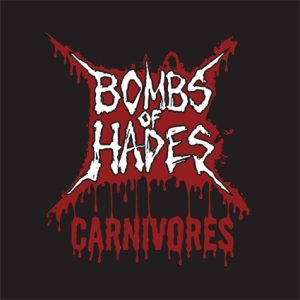 Bombs of Hades - Carnivores cover art