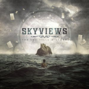 Skyviews - The Sky Tells a Story cover art