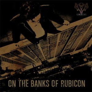 Orion - On the Banks of Rubicon cover art