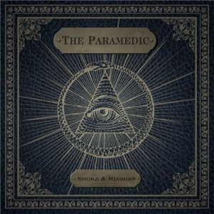 The Paramedic - Smoke & Mirrors cover art