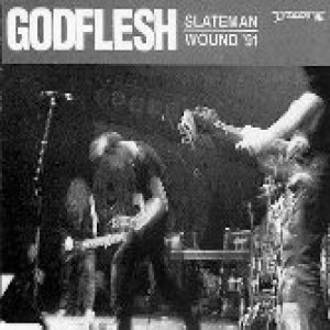 Godflesh - Slateman / Wound '91 cover art