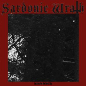 Sardonic Wrath - Lusting for the Dark Sky cover art