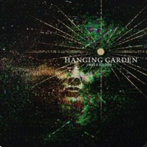 Hanging Garden - I Was a Soldier cover art