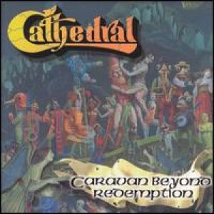 Cathedral - Caravan Beyond Redemption cover art