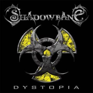 Shadowbane - Dystopia cover art