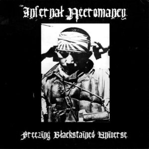 Infernal Necromancy - Freezing Blackstained Universe cover art