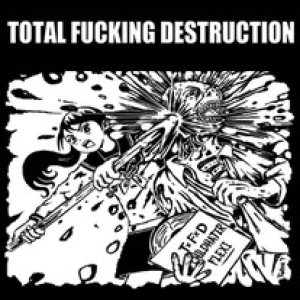 Total Fucking Destruction - Childhater cover art