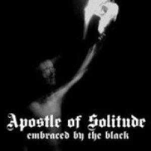 Apostle of Solitude - Embraced By the Black cover art