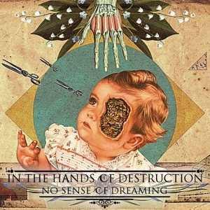 In The Hands Of Destruction - No Sense of Dreaming cover art