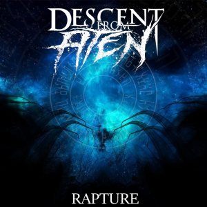 Descent From Aten - RAPTURE cover art