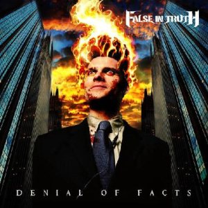 False in Truth - Denial of Facts cover art