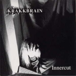 Krakkbrain - Innercut cover art