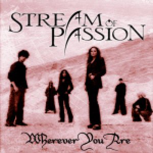 Stream Of Passion - Wherever You Are cover art