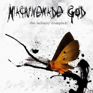 Machinemade God - The Infinity Complex cover art