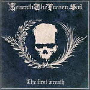 Beneath the Frozen Soil - The First Wreath cover art