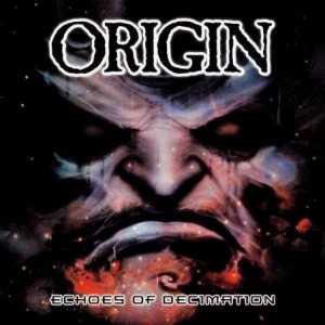 Origin - Echoes of Decimation cover art
