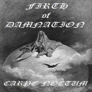 Firth of Damnation - Carpe Noctum cover art