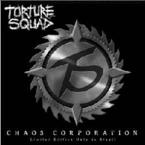Torture Squad - Chaos Corporation cover art