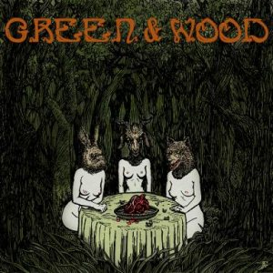 Green & Wood - Green & Wood cover art