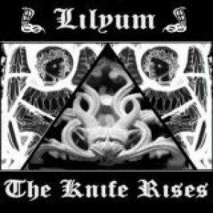 Lilyum - The Knife Rises cover art
