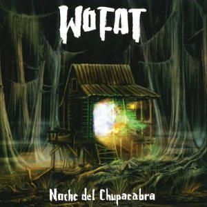 Wo Fat - Noche del Chupacabra cover art