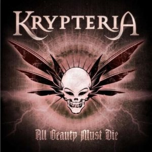 Krypteria - All Beauty Must Die cover art