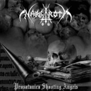 Nargaroth - Prosatanica Shooting Angels cover art
