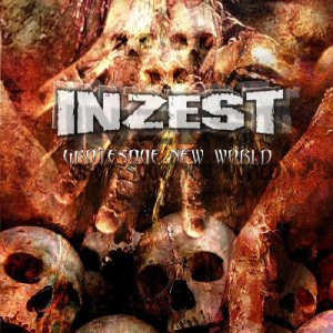 Inzest - Grotesque New World cover art