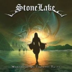 StoneLake - Marching on Timeless Tales cover art