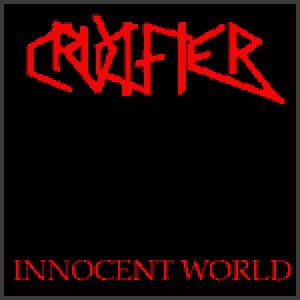 Crucifier - Innocent World cover art