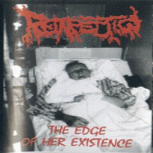 Reinfection - The Edge of Her Existence cover art