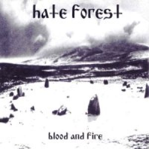 Hate Forest - Blood & Fire cover art