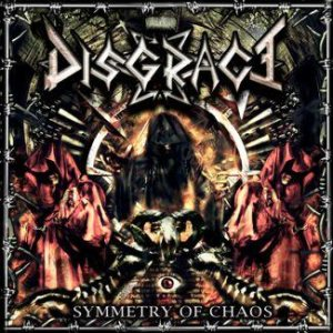 Disgrace - Symmetry of Chaos cover art