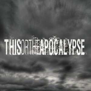 This or the Apocalypse - Sentinels cover art