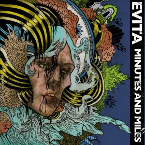 Evita - Minutes and Miles cover art