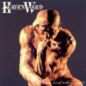 Heavenward - A Future Worth Talking About? cover art