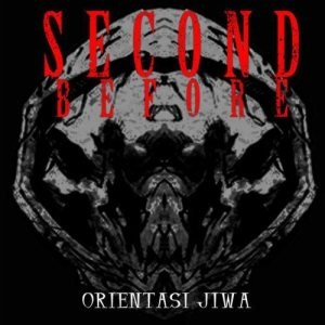 Second Before - Orientasi Jiwa cover art