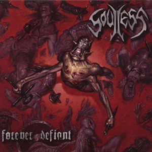 Soulless - Forever Defiant cover art