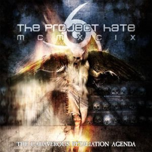 The Project Hate MCMXCIX - The Cadaverous Retaliation Agenda cover art