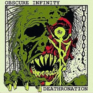 Obscure Infinity - Deathronation / Obscure Infinity cover art