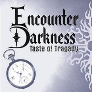 Encounter Darkness - Taste of Tragedy cover art