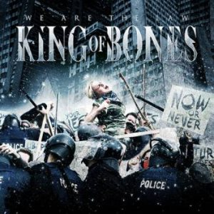 King Of Bones - We Are the Law cover art