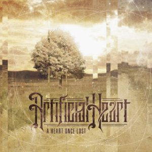 Artificial Heart - A Heart Once Lost cover art