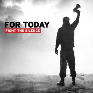 For Today - Fight the Silence cover art