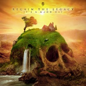 Regain The Legacy - It's a Good Day cover art