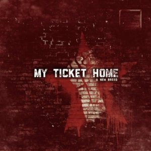 My Ticket Home - A New Breed cover art