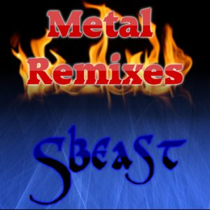 Sbeast - Metal Remixes cover art