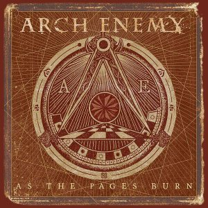 Arch Enemy - As the Pages Burn cover art